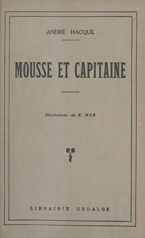 Mousse et capitaine