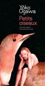 Vente Livre Numérique : Petits oiseaux  - Yôko Ogawa