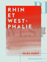 Vente EBooks : Rhin et Westphalie  - Jules Huret