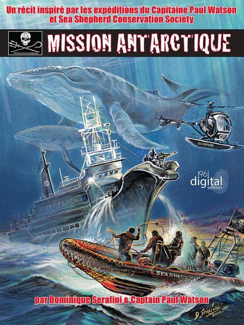 Sea Shepherd : Mission antarctique