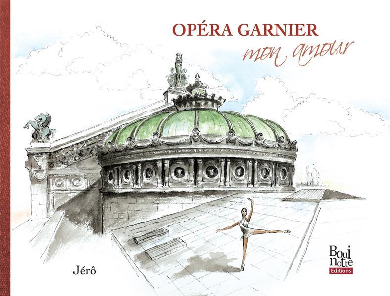 Opéra Garnier mon amour