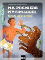 Vente EBooks : Ma première Mythologie - Hercule contre Cerbère CP/CE1 6/7 ans  - Hélène Kérillis