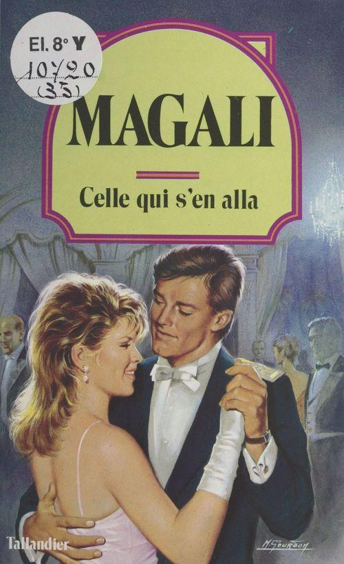Celle qui s'en alla  - Magali