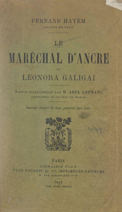 Le Maréchal d'Ancre et Léonora Galigaï