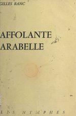 Affolante Arabelle  - Gilles Ranc