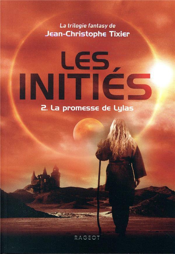 Les initiés t.2 ; la promesse de Lylas