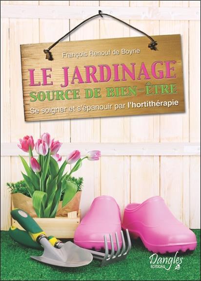 Le Jardinage ; Source De Bien-Etre