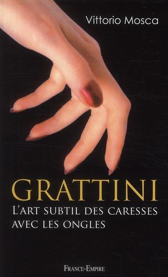 Grattini ; l'art subtil des caresses avec les ongles