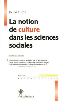 La Notion De Culture Dans Les Sciences Sociales (4e Edition)