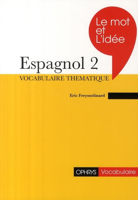 Le mot et l'idee 2 - espagnol