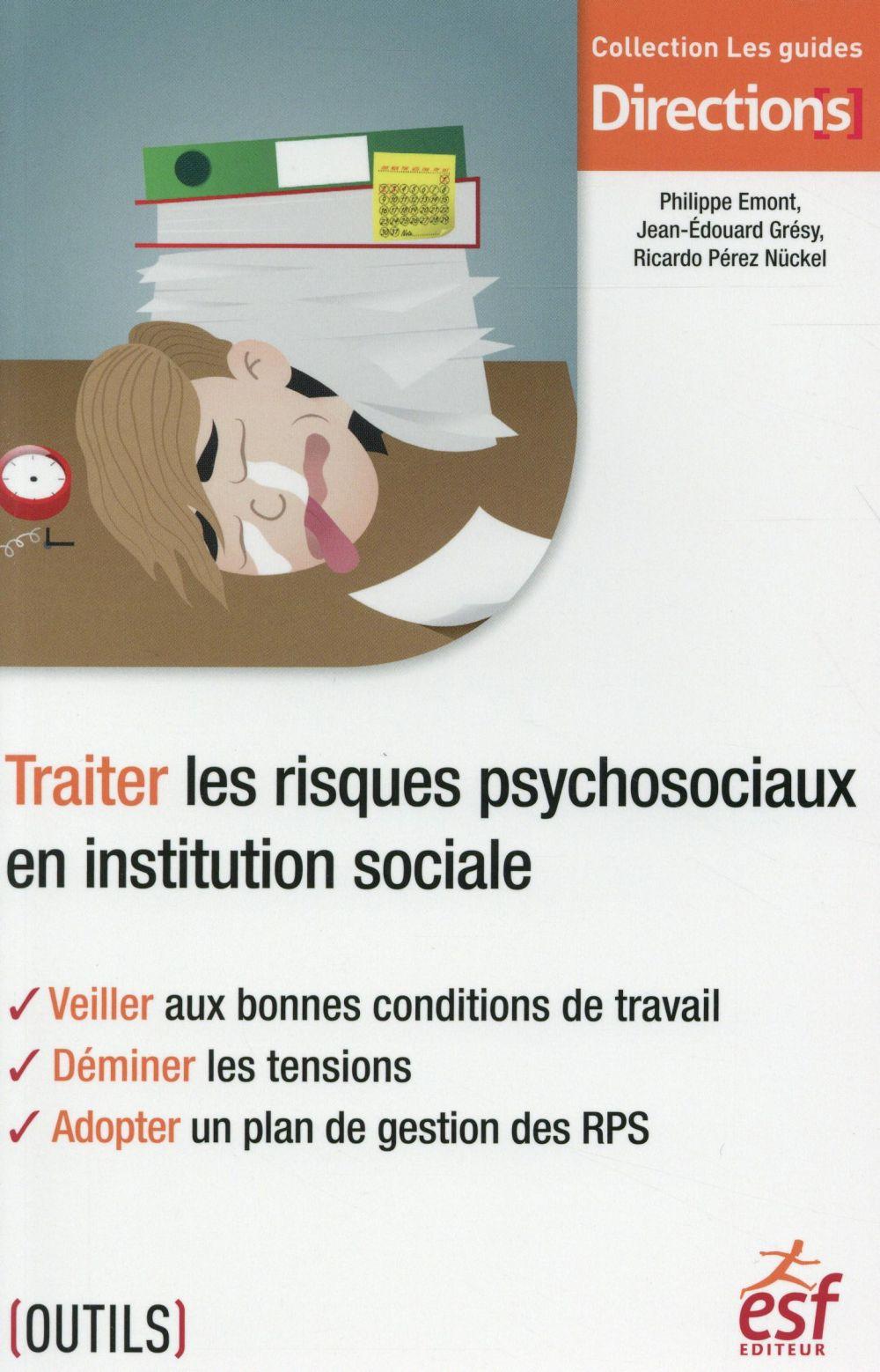 Traiter les risques psychosociaux en intervention sociale