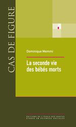 La seconde vie des bébés morts  - Dominique Memmi