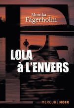 Vente Livre Numérique : Lola à l'envers  - Monika Fagerholm