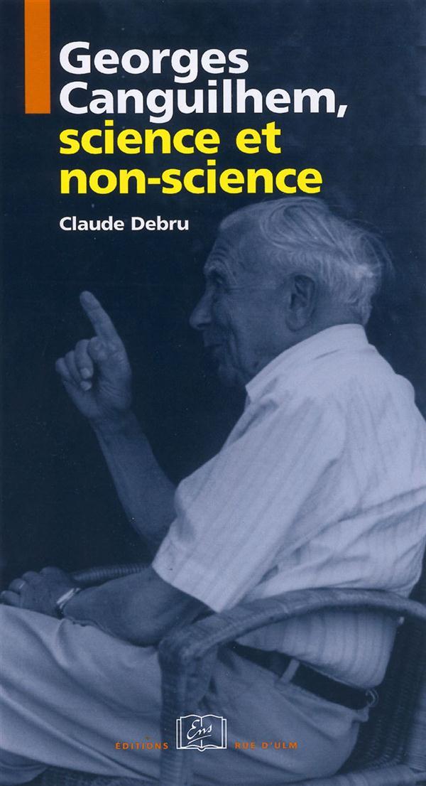 Georges Canguilhem, science et non-science