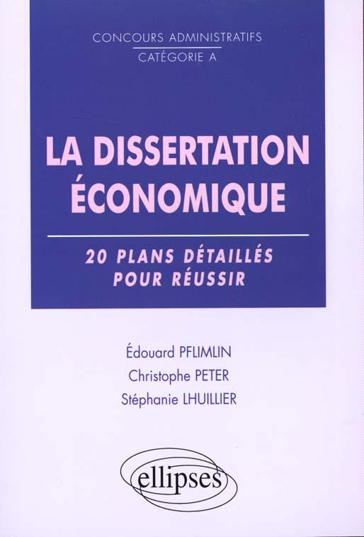 La Dissertation Economique 20 Plans Detailles Pour Reussir Concours Administratifs Categorie A