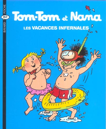 Tom-Tom et Nana T.5 ; les vacances infernales (édition 2004)