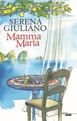 Mamma Maria  - Serena Giuliano Laktaf - Serena GIULIANO