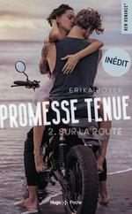 Promesse tenue T.2 ; sur la route  - Erika Boyer