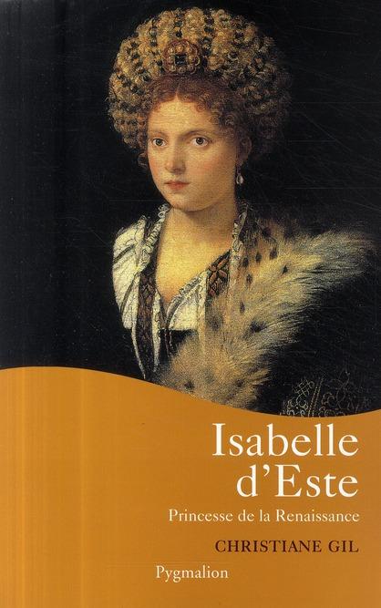 Isabelle d'Este ; princesse de la Renaissance