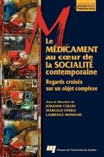 Le médicament au coeur de la socialité contemporaine  - Marcelo Otero