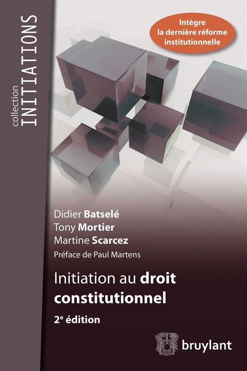 Initiation au droit constitutionnel (2e édition)