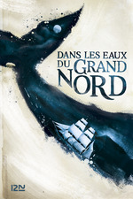 Dans les eaux du Grand Nord  - Ian McGuire - Ian MCGUIRE