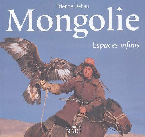 Mongolie ; espaces infinis