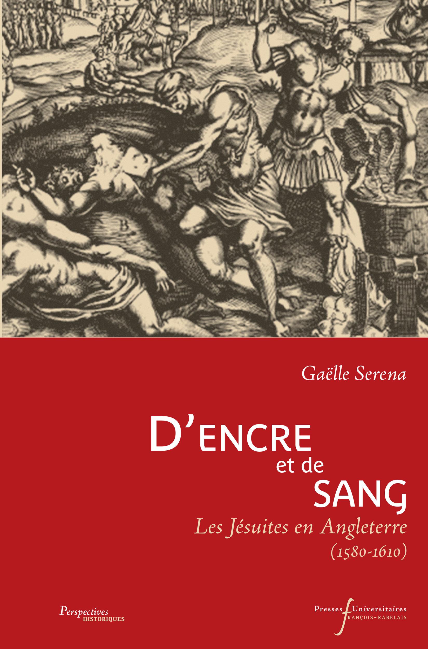D'encre et de sang - les jesuites en angleterre (1580-1610)