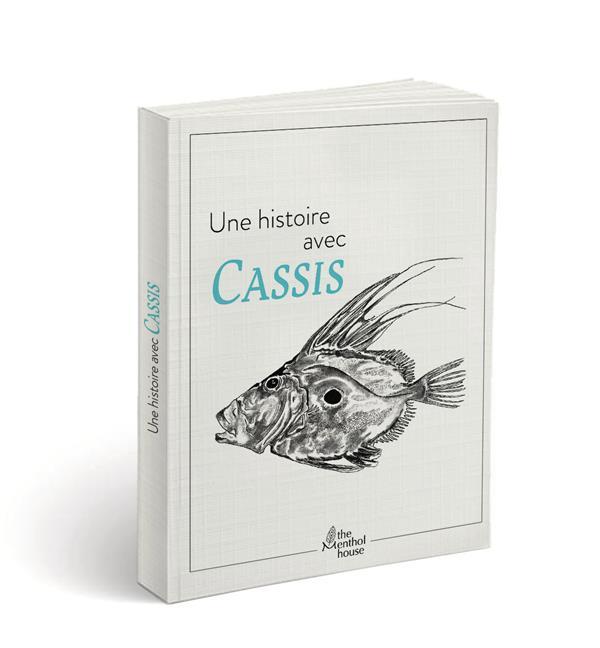 Une histoire avec Cassis ; Saint Pierre