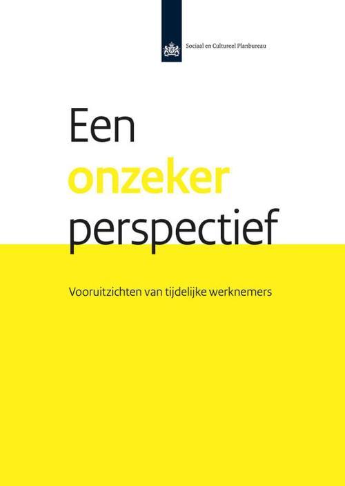 Een onzeker perspectief: vooruitzichten van tijdelijke werknemers