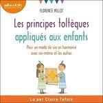 Vente AudioBook : Les principes toltèques appliqués aux enfants  - Florence Millot