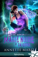 Vente Livre Numérique : Magie noire et Daiquiri  - Annette Marie