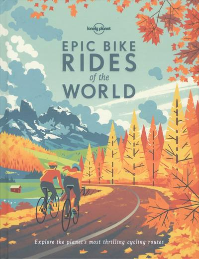 Epic bike rides of the world (édition 2016)