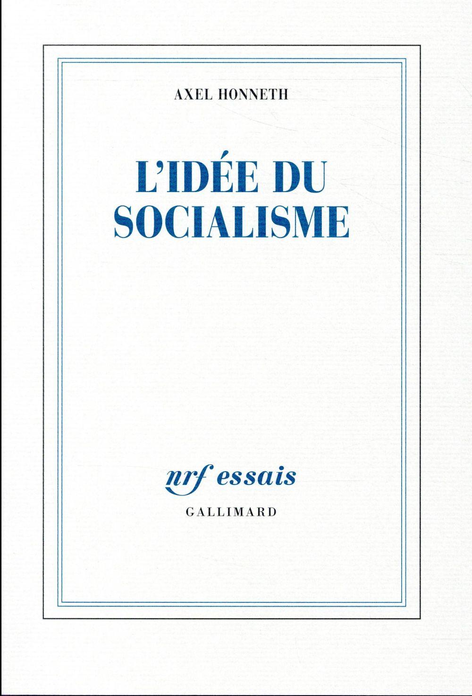 L'idée de socialisme ; un essai d'actualisation