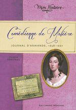 Vente Livre Numérique : Comédienne de Molière. Journal d'Armande, 1658-1661  - Christine Féret-Fleury