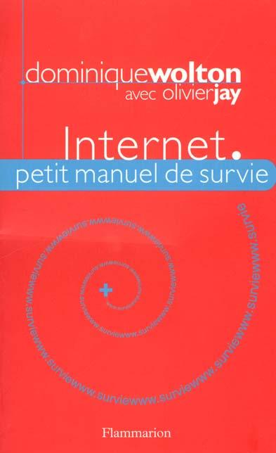 Internet - petit manuel de survie