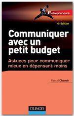 Vente Livre Numérique : Communiquer avec un petit budget - 4e éd.  - Pascal Chauvin