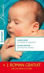Vente Livre Numérique : Un bébé à adopter - Sa femme idéale - Le chirurgien italien  - Laura Iding - Meredith Webber - Louisa Heaton