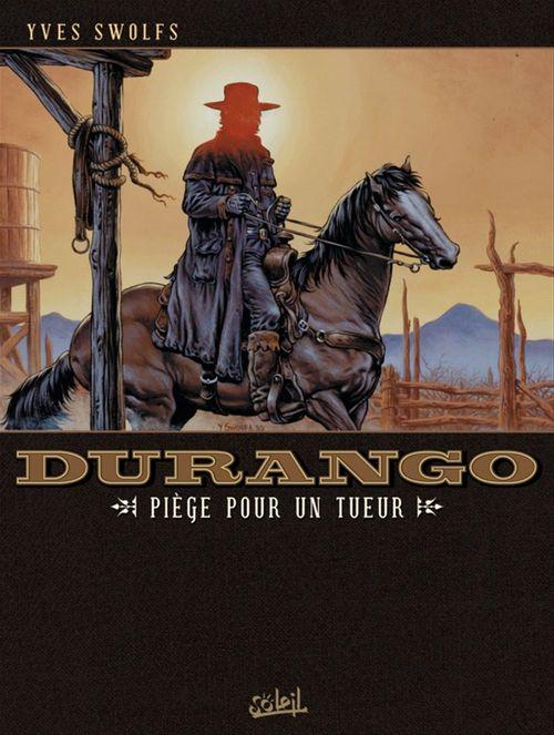 Durango t.3 ; piège pour un tueur