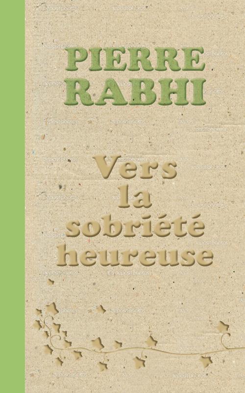 Vers la sobriété heureuse