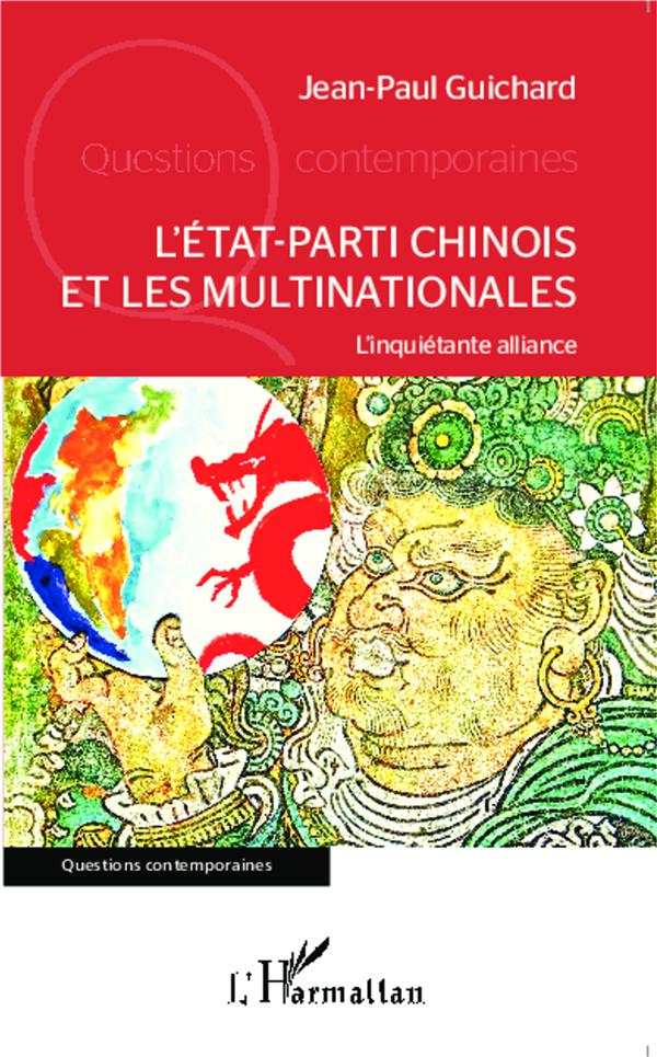 L'état-parti chinois et les multinationales ; l'inquiétante alliance