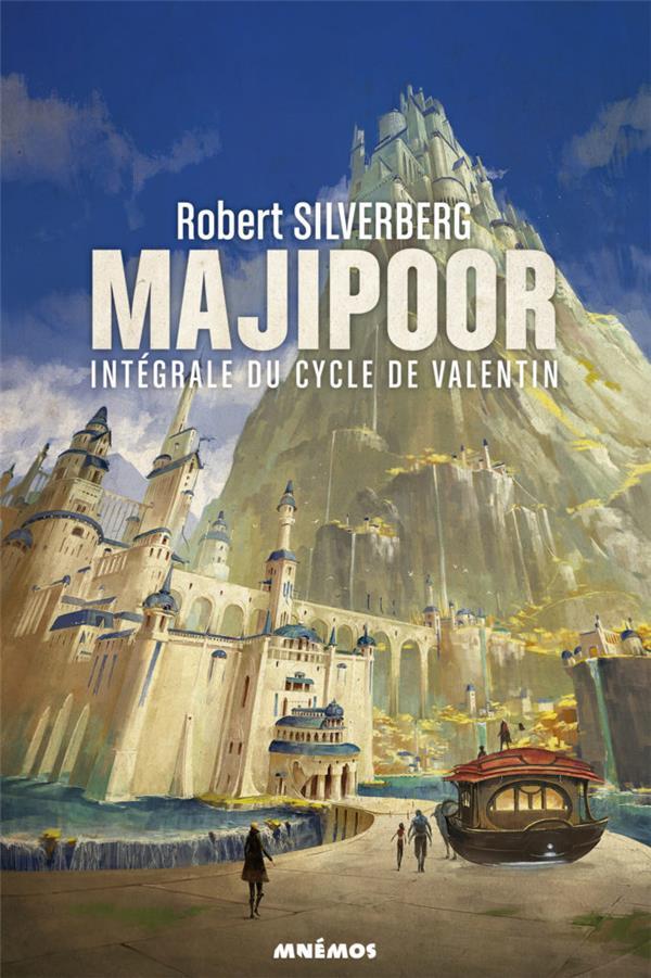le cycle de Majipoor ; Intégrale vol.1 ; le cycle de Valentin