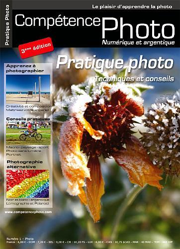 Competence photo t.1; pratique de la photo (3e edition)