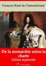 Vente Livre Numérique : De la monarchie selon la charte - suivi d'annexes  - François-René de Chateaubriand