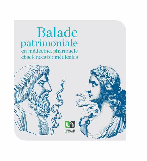 Balade patrimoniale en medecine, pharmacie et sciences biomedicales