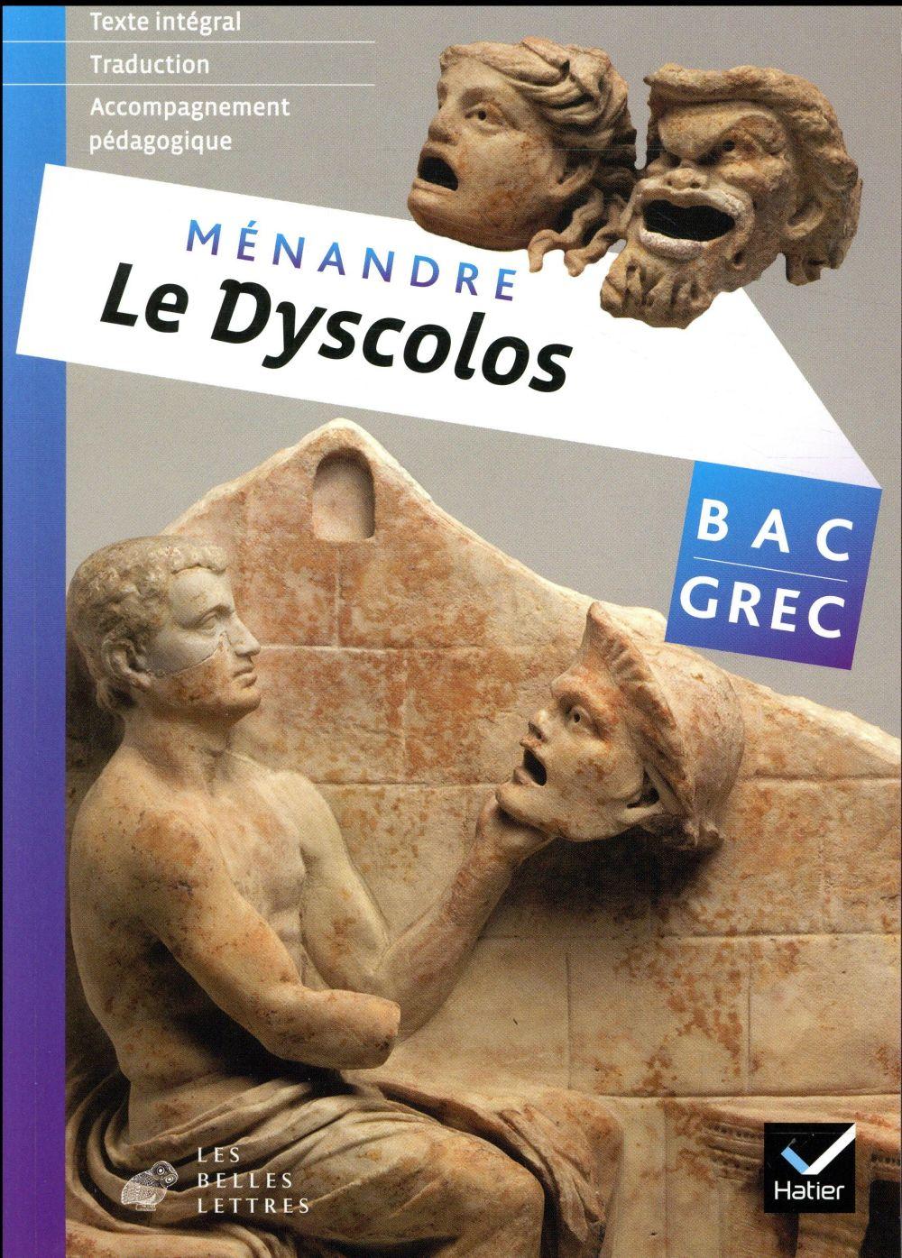 Le dyscolos ; oeuvre complète, grec, terminale ; livre de l'élève