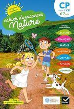 Vente Livre Numérique : Cahier de vacances Nature 2020 du CP au CE1 6/7 ans  - Valérie Videau - Catherine Mohn