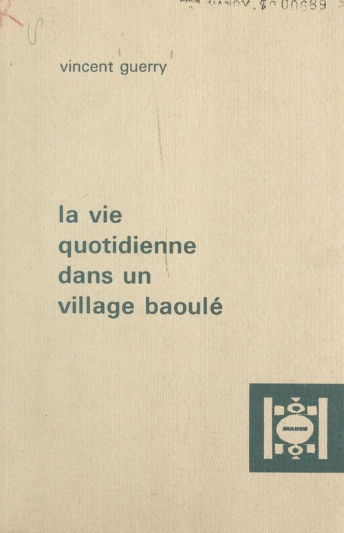 La vie quotidienne dans un village baoulé