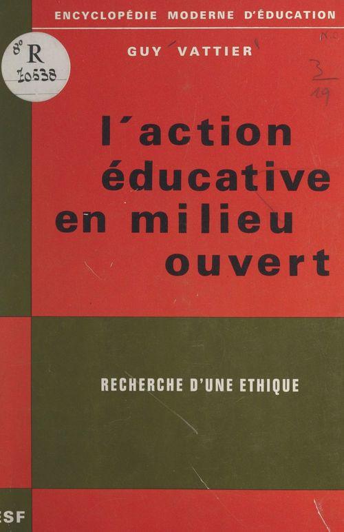 L'action éducative en milieu ouvert
