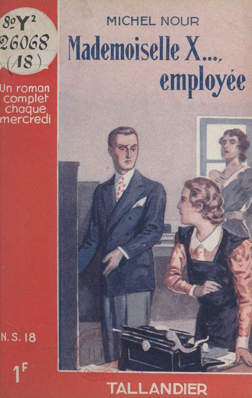 Mademoiselle X..., employée
